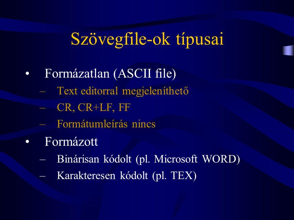Szövegszerkesztők típusai •Egyszerű (Text editor) Szöveg megjelenési formája érdektelen (pico, textedit,...) •Professzionális (Word processor) Formázott dokumentumok (WORD,...) •Kiadványszerkesztő (Desctop Publishing) Nyomdai termékek (Ventura Publisher, Page Maker,...)