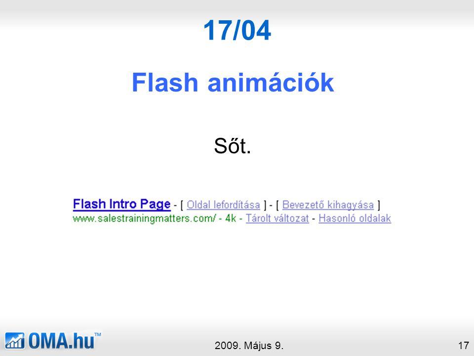 17/04 Flash animációk Sőt. 2009. Május 9.17