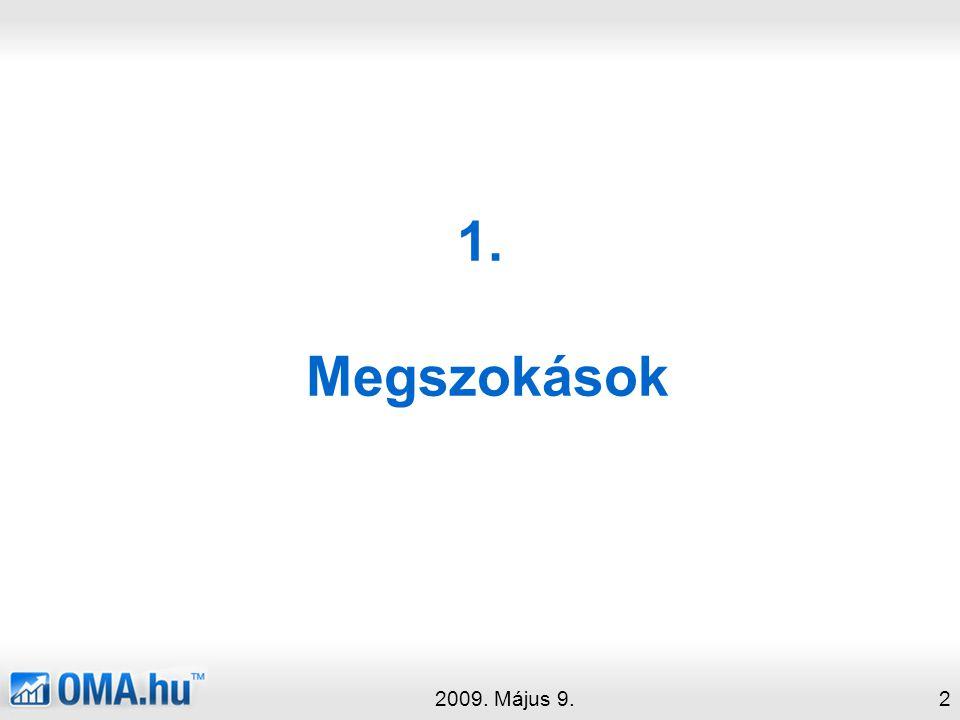 1. Megszokások 2009. Május 9.2