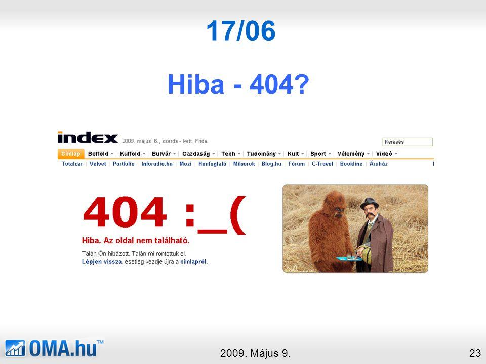 17/06 Hiba - 404? 2009. Május 9.23