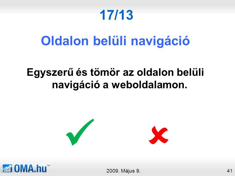 17/13 Oldalon belüli navigáció Egyszerű és tömör az oldalon belüli navigáció a weboldalamon.