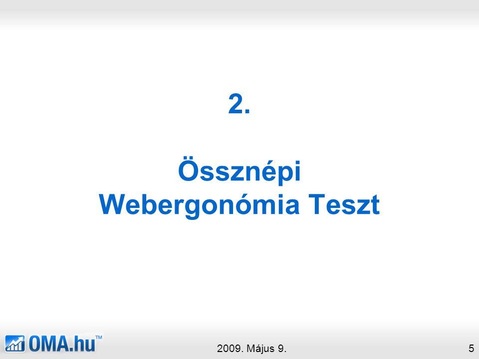 2. Össznépi Webergonómia Teszt 2009. Május 9.5