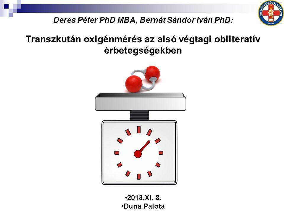Deres Péter PhD MBA, Bernát Sándor Iván PhD: Transzkután oxigénmérés az alsó végtagi obliteratív érbetegségekben •2013.XI.
