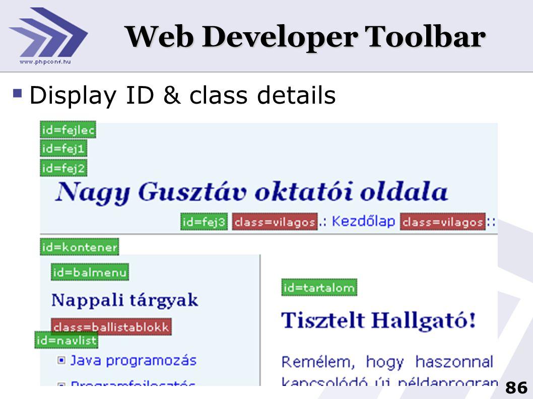 86 Web Developer Toolbar  Display ID & class details
