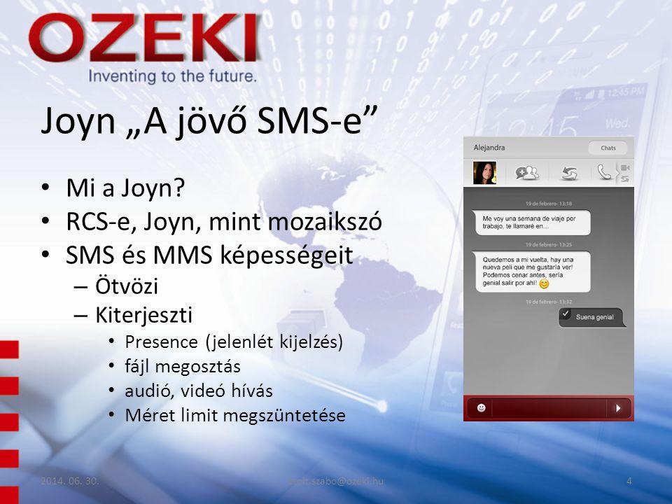 """Joyn """"A jövő SMS-e"""" • Mi a Joyn? • RCS-e, Joyn, mint mozaikszó • SMS és MMS képességeit – Ötvözi – Kiterjeszti • Presence (jelenlét kijelzés) • fájl m"""