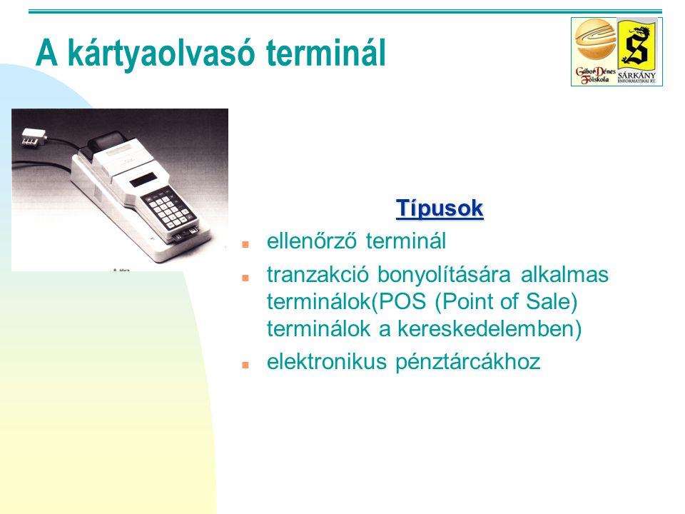 """Chip card system n Előnyök: programozható, védett, biztonságos, """"korlátlan"""" információ tárolás, standard-ek, multi alkalmazási lehetőségek… n Korlátok"""