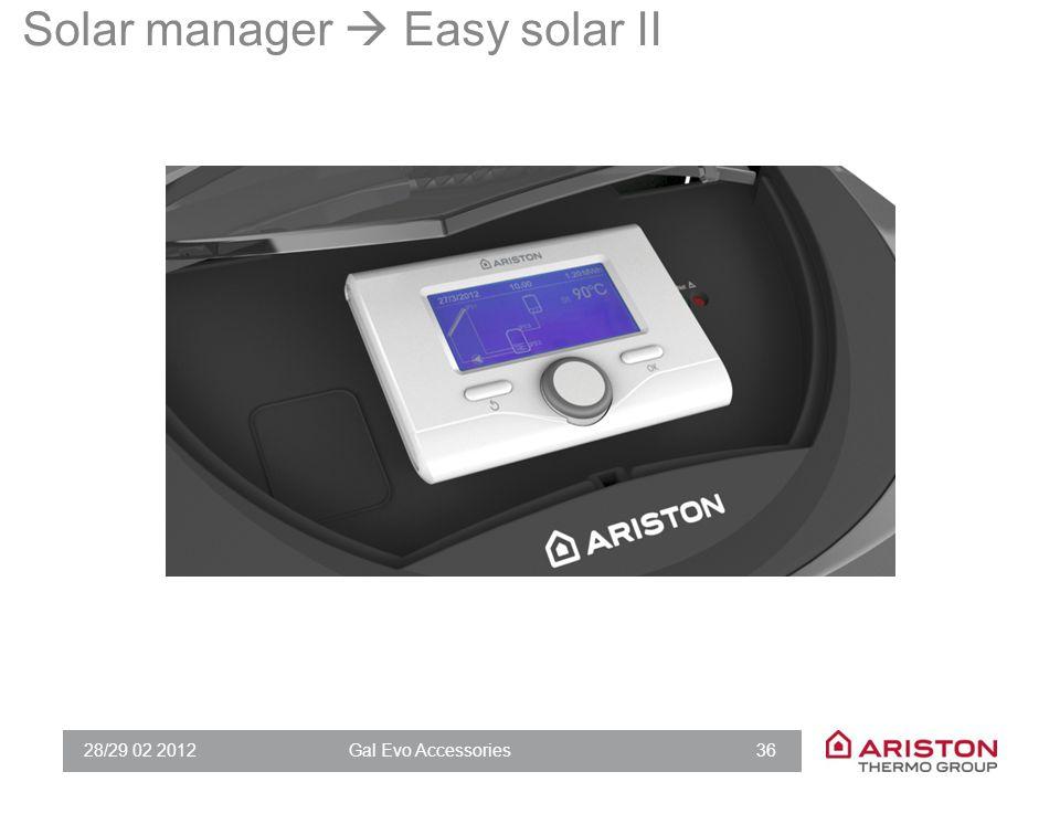 28/29 02 2012Gal Evo Accessories 36 Solar manager  Easy solar II