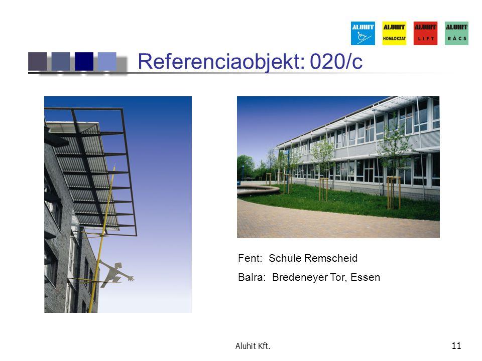 Aluhit Kft. 11 Referenciaobjekt: 020/c Fent: Schule Remscheid Balra: Bredeneyer Tor, Essen
