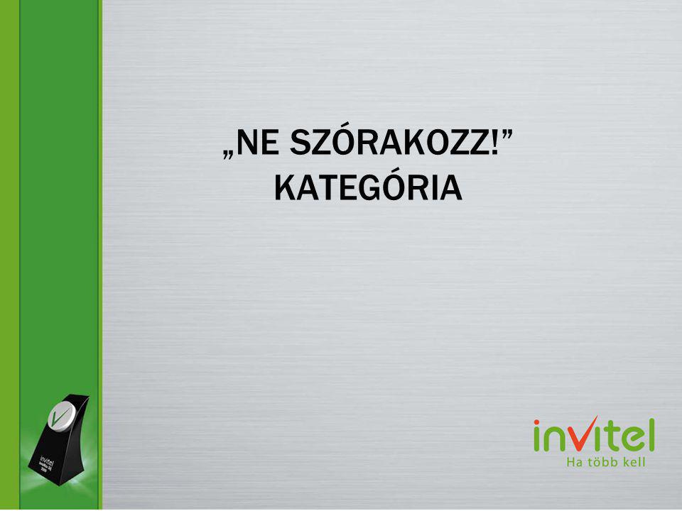 """NE SZÓRAKOZZ! KATEGÓRIA"