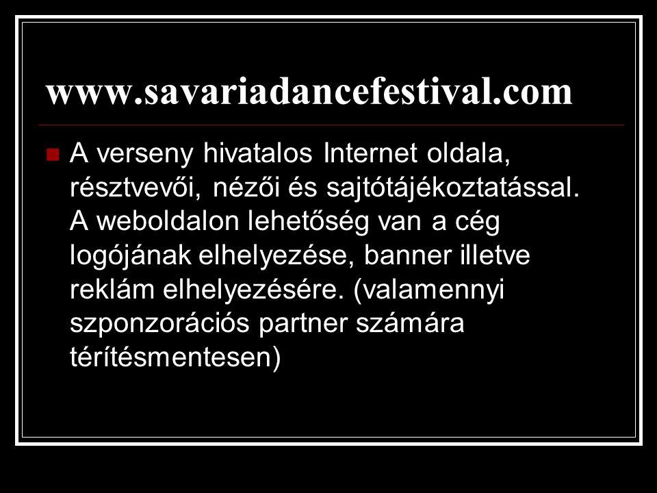 www.savariadancefestival.com  A verseny hivatalos Internet oldala, résztvevői, nézői és sajtótájékoztatással.