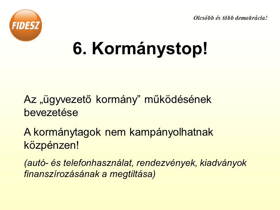 6. Kormánystop.