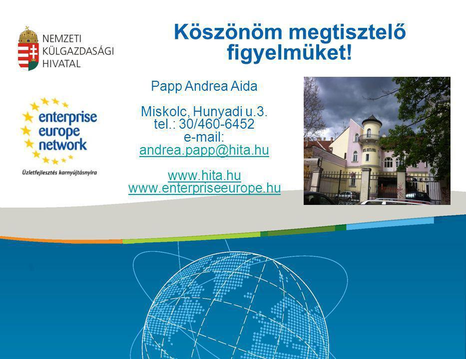 Köszönöm megtisztelő figyelmüket! Papp Andrea Aida Miskolc, Hunyadi u.3. tel.: 30/460-6452 e-mail: andrea.papp@hita.hu andrea.papp@hita.hu www.hita.hu