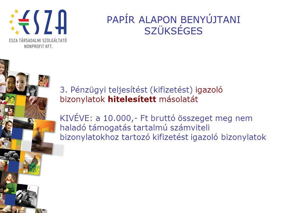 PAPÍR ALAPON BENYÚJTANI SZÜKSÉGES 3.