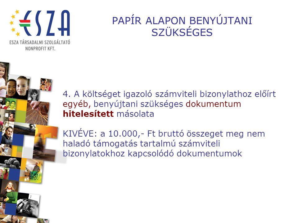 PAPÍR ALAPON BENYÚJTANI SZÜKSÉGES 4.