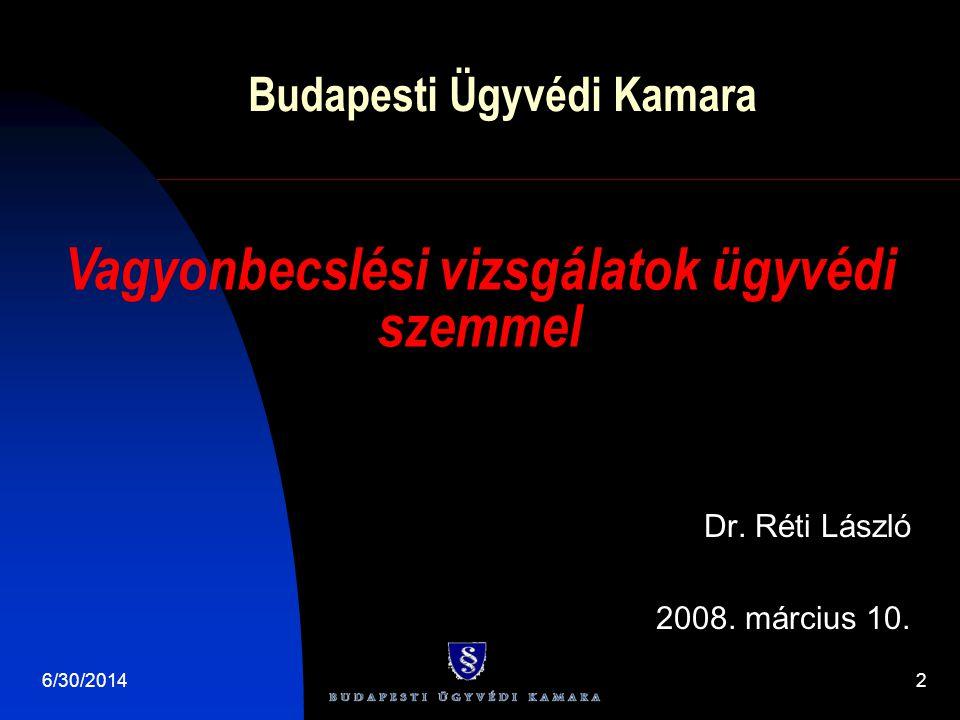 Budapesti Ügyvédi Kamara Dr. Réti László 2008. március 10.