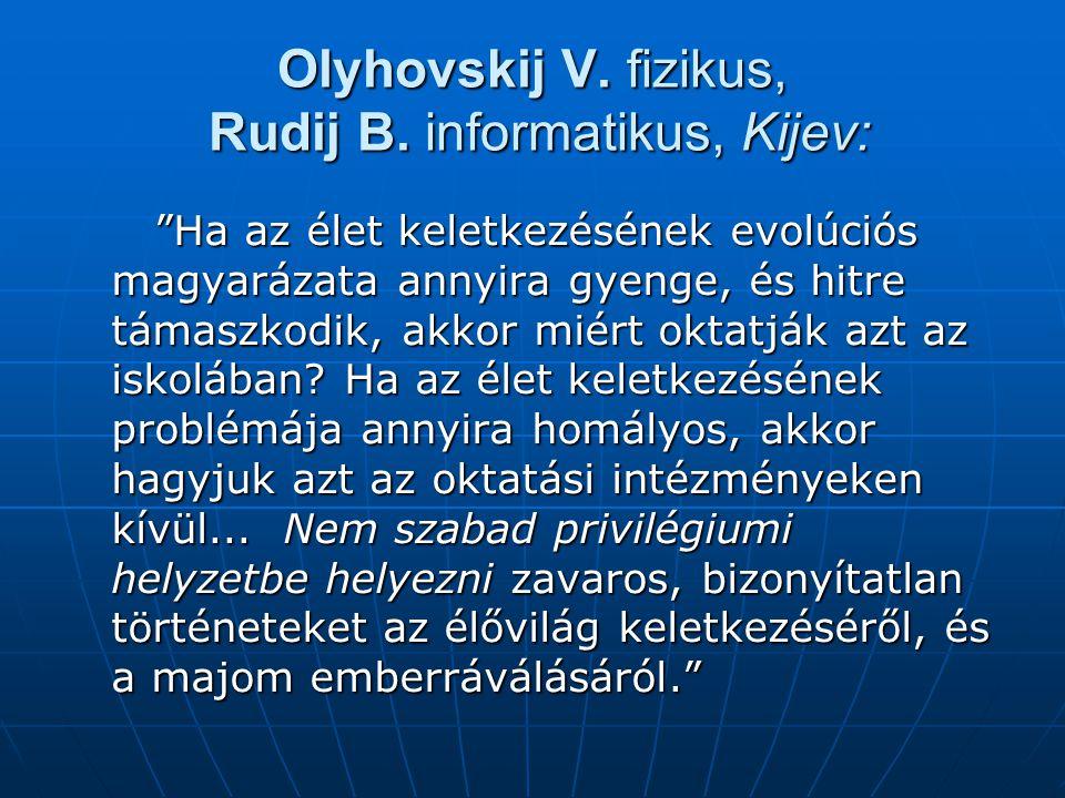 Olyhovskij V.fizikus, Rudij B.