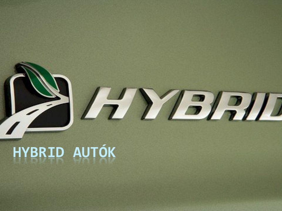 A hibridautók elterjedése  A hibridmeghajtás fogalmát a Toyota vezette be a köztudatba a Prius révén.