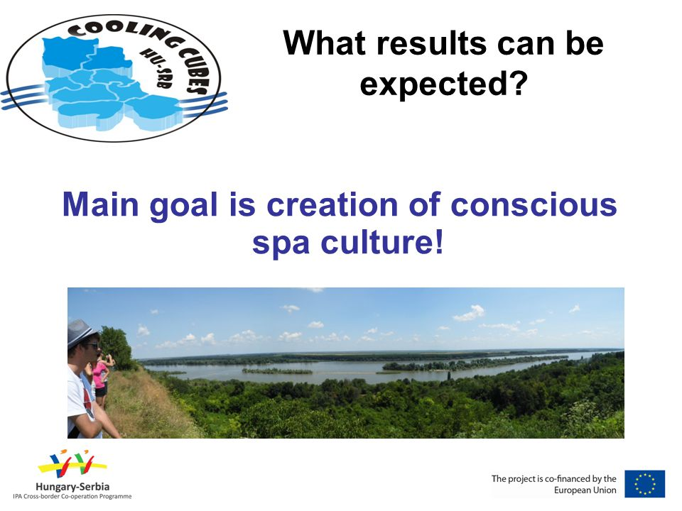 What results can be expected Main goal is creation of conscious spa culture!