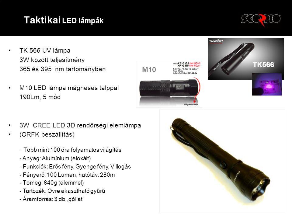 •TK 566 UV lámpa 3W között teljesítmény 365 és 395 nm tartományban •M10 LED lámpa mágneses talppal 190Lm, 5 mód •3W CREE LED 3D rendőrségi elemlámpa •