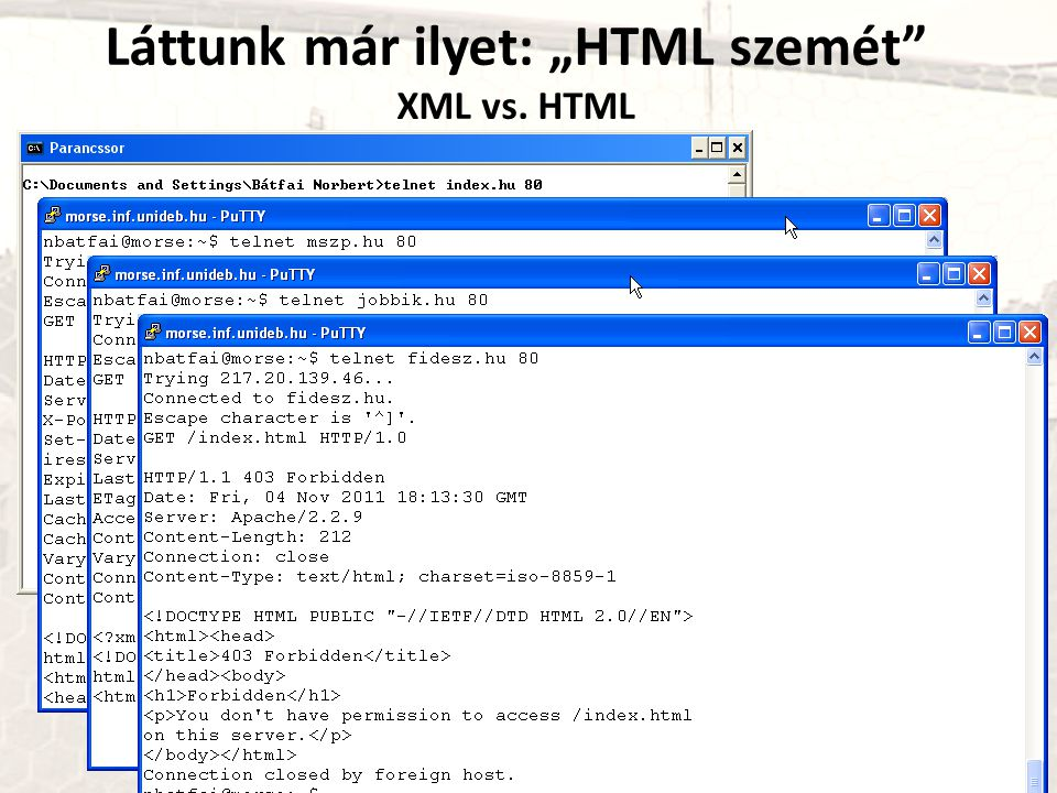 """Láttunk már ilyet: """"HTML szemét"""" XML vs. HTML"""