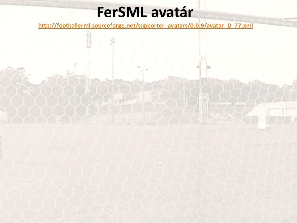 FerSML avatár http://footballerml.sourceforge.net/supporter_avatars/0.0.9/avatar_D_77.xmlhttp://footballerml.sourceforge.net/supporter_avatars/0.0.9/a