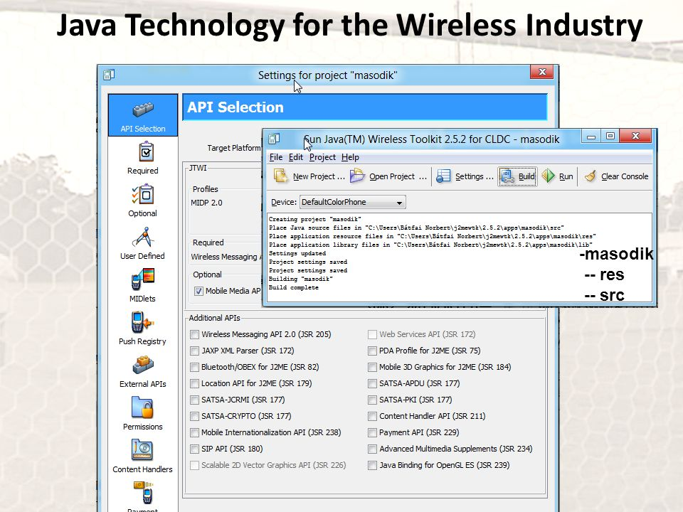 Java Technology for the Wireless Industry -masodik -- res -- src