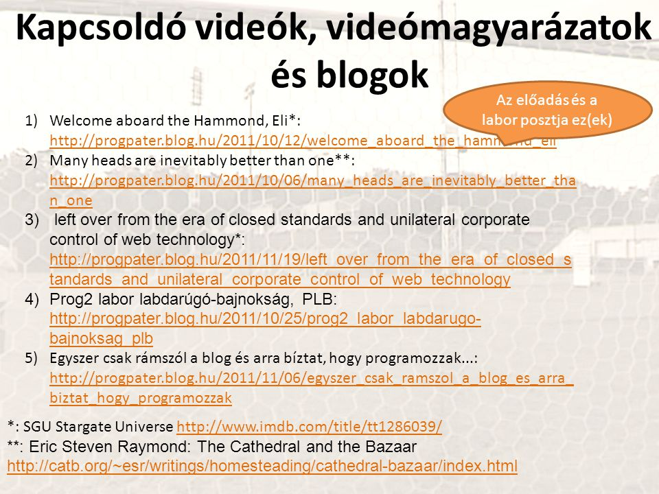 http://netcologne.dl.sourceforge.net/project/sserver/rcssmanual/9-20030211/manual-20030211.pdf http://sourceforge.net/projects/sserver/files/rcssmanual/ Ism: RCSS protokollok A pálya