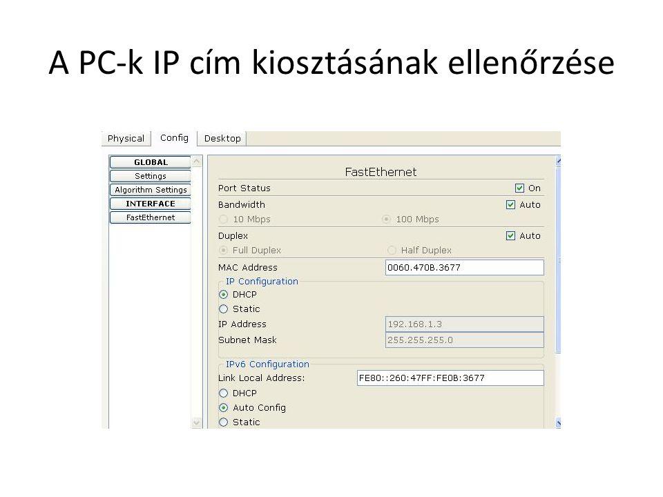 A DHCP szerver konfigurációjának ellenőrzése Nagyjából így kell kinéznie: