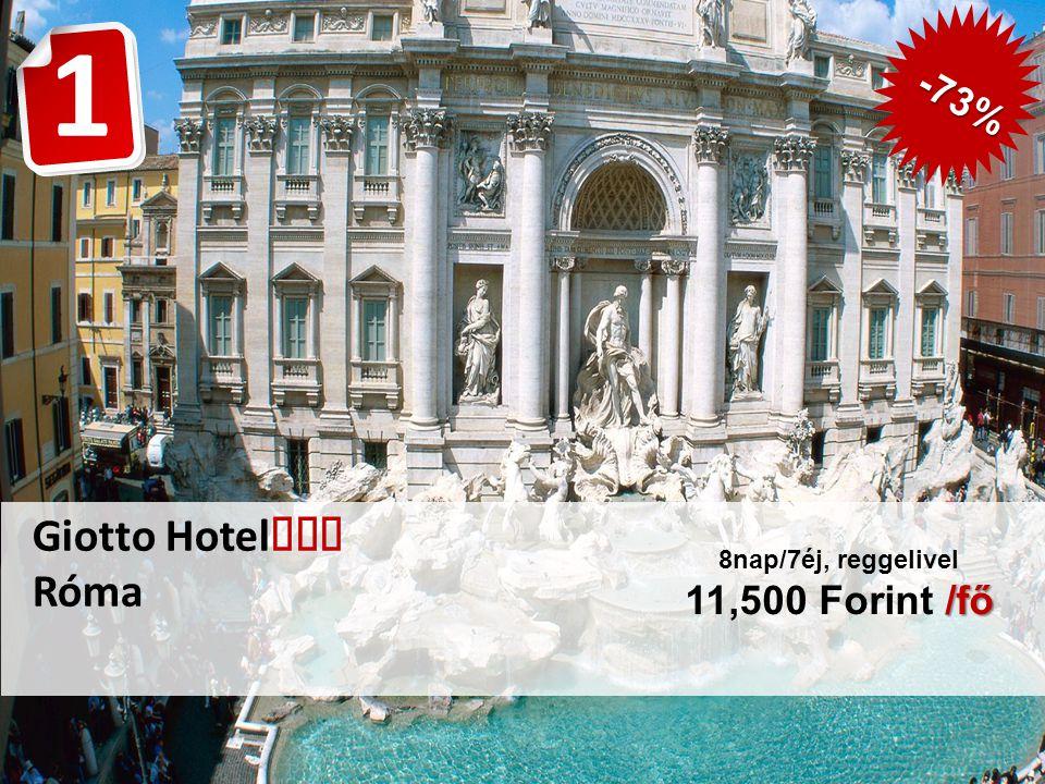 Giotto Hotel  Róma /fő 8nap/7éj, reggelivel 11,500 Forint /fő -73% 1
