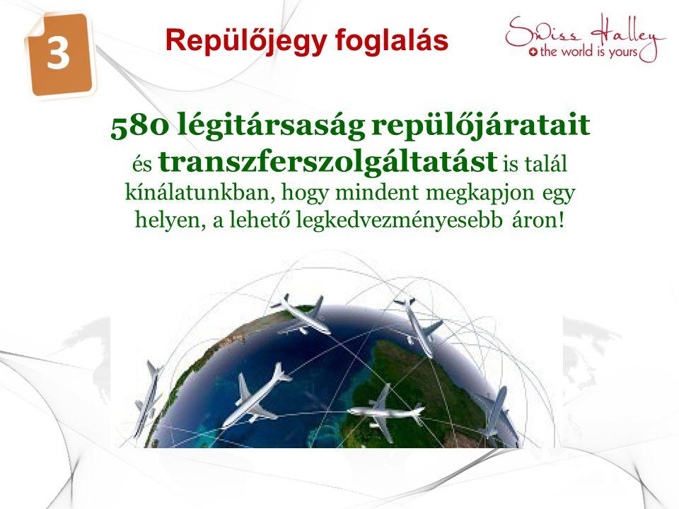 Repülőjegy foglalás 3 580 légitársaság repülőjáratait és transzferszolgáltatást is talál kínálatunkban, hogy mindent megkapjon egy helyen, a lehető le