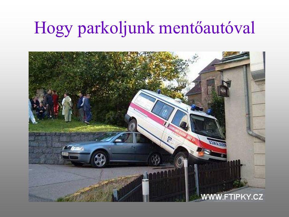 Hogy parkoljunk mentőautóval