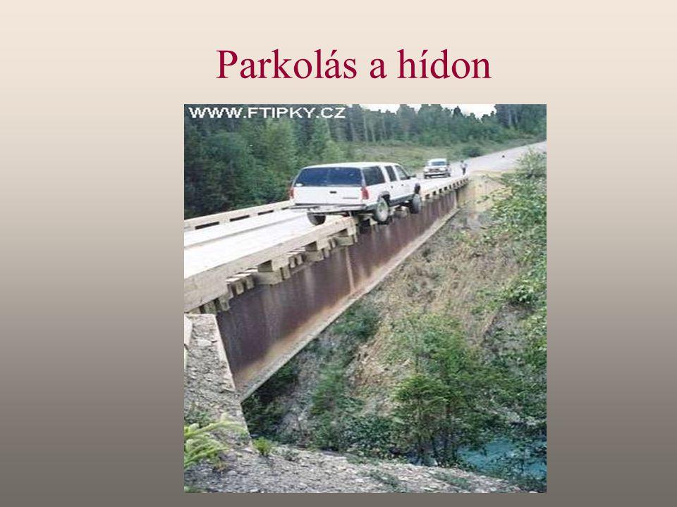 Parkolás a hídon