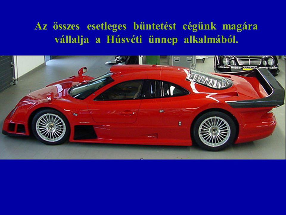 Sajnos Budapestről repülünk. Ezért mindannyiuk számára természetesen megtankolt autót biztosítunk.