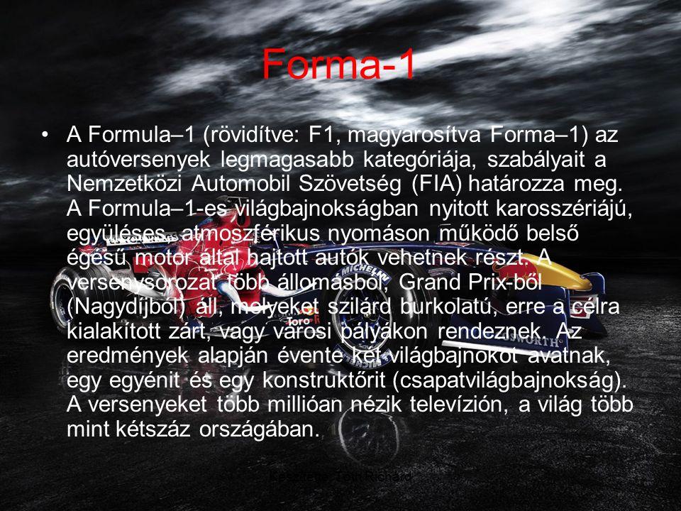 Forma-1 •A Formula–1 (rövidítve: F1, magyarosítva Forma–1) az autóversenyek legmagasabb kategóriája, szabályait a Nemzetközi Automobil Szövetség (FIA) határozza meg.