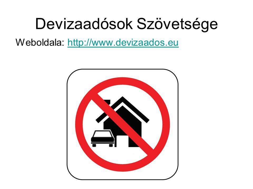 Devizaadósok Szövetsége Weboldala: http://www.devizaados.euhttp://www.devizaados.eu