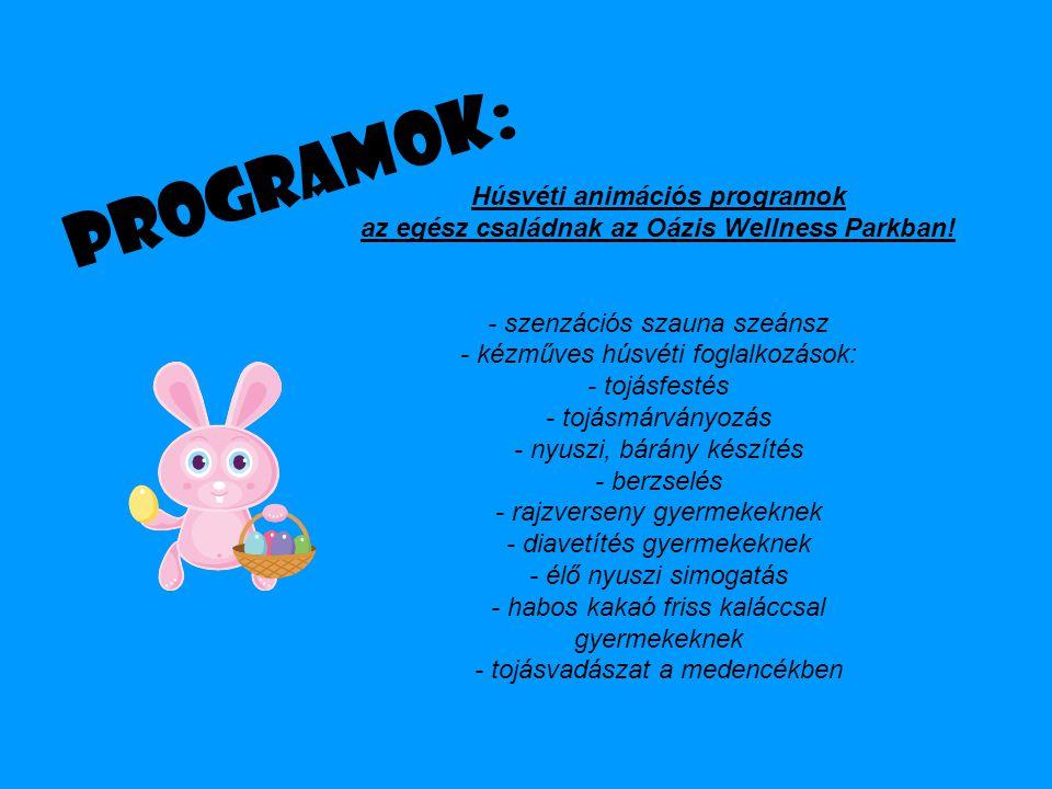 Programok: Húsvéti animációs programok az egész családnak az Oázis Wellness Parkban.