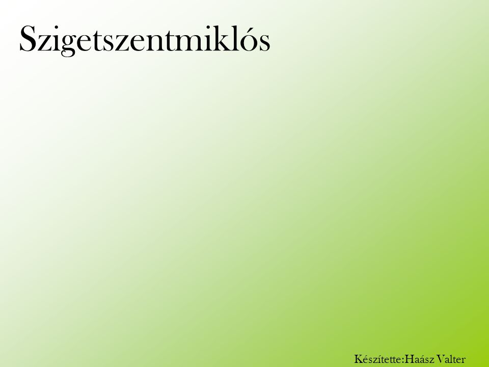 Rövid története: Szigetszentmiklós több, mint 700 éves település, 1986.