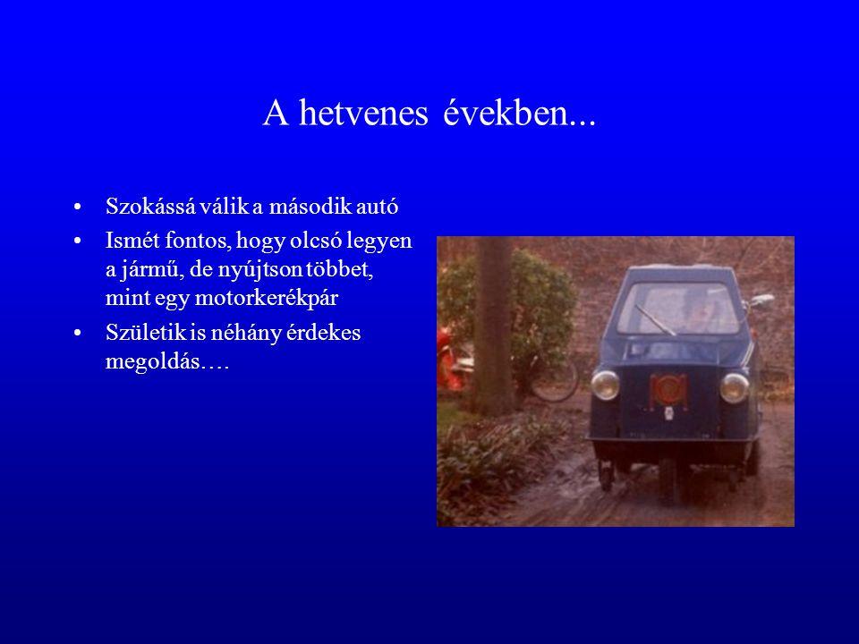 Igény szüli a járművet...