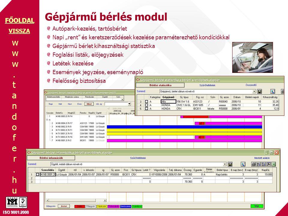 """www.tandofer.huwww.tandofer.hu ISO 9001:2000 FŐOLDAL Gépjármű bérlés modul VISSZA Autópark-kezelés, tartósbérlet Napi """"rent"""" és keretszerződések kezel"""