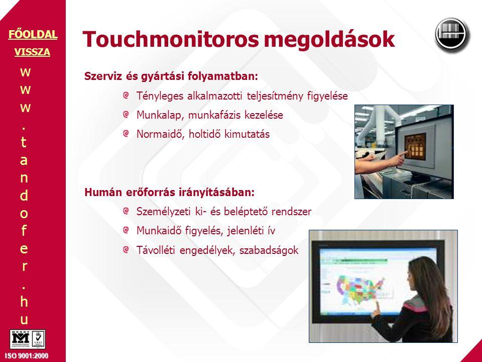 www.tandofer.huwww.tandofer.hu ISO 9001:2000 FŐOLDAL Szerviz és gyártási folyamatban: Tényleges alkalmazotti teljesítmény figyelése Munkalap, munkafáz