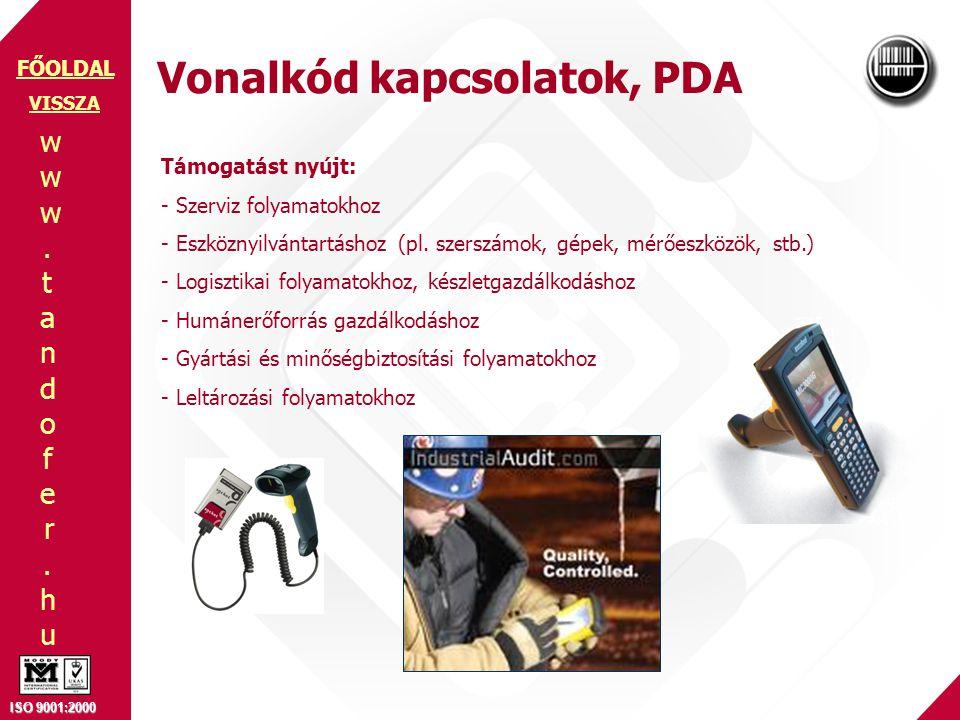www.tandofer.huwww.tandofer.hu ISO 9001:2000 FŐOLDAL Támogatást nyújt: - Szerviz folyamatokhoz - Eszköznyilvántartáshoz (pl. szerszámok, gépek, mérőes