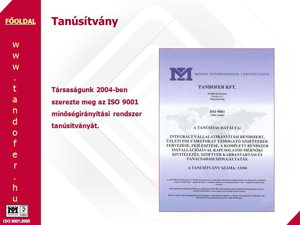www.tandofer.huwww.tandofer.hu ISO 9001:2000 FŐOLDAL Szerviz Különböző típusú munkalapok kezelése, előjegyzések (rezsi, garanciális, fizetős stb) Lokációk (műhelyek) kezelése Státuszok nyomonkövethetősége Szerviz-élettörténet Érintőképernyős kiegészítő alkalmazások Munkaidő és teljesítmény-kimutatások VISSZA