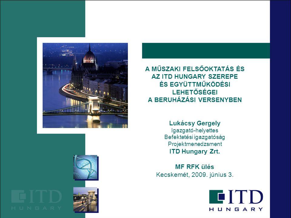 Az ITD Hungary… … az Nemzeti Fejlesztési és Gazdasági Minisztérium háttérintézménye; … speciális gazdaságfejlesztési feladatokat lát el; … a kormányzat közvetlen vállalati kapcsolattartást igénylő feladatait végzi; … tanácsadó, támogató szolgáltatásokat nyújt a vállalkozásoknak üzletfejlesztési és beruházási témákban; … budapesti központ, 6 régiót érintő belföldi hálózat, 8 határmenti külföldi képviselet, 55 külföldi iroda a hálózatban.
