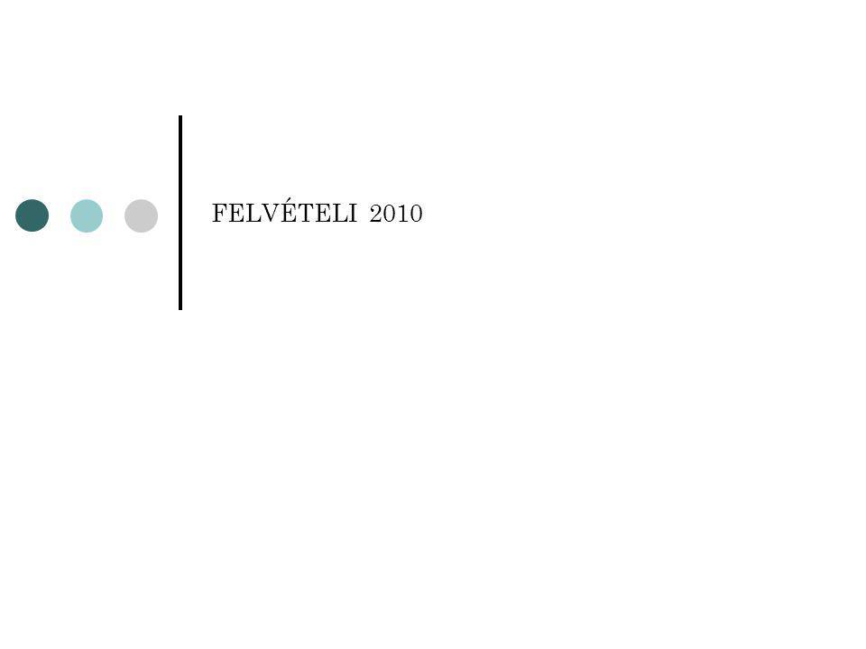FELVÉTELI 2010