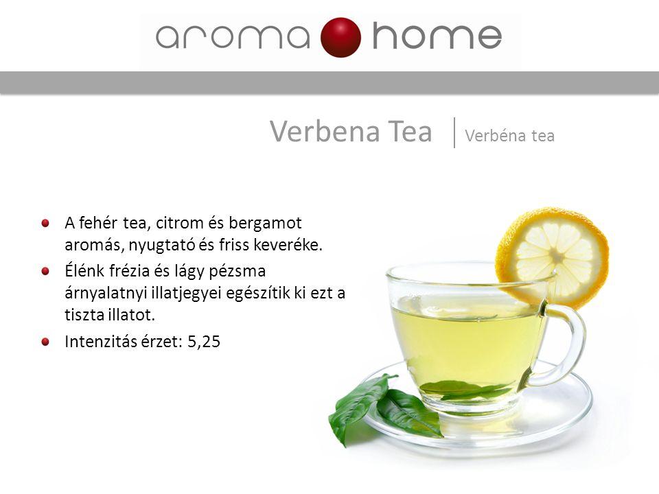 Verbena Tea Verbéna tea A fehér tea, citrom és bergamot aromás, nyugtató és friss keveréke. Élénk frézia és lágy pézsma árnyalatnyi illatjegyei egészí