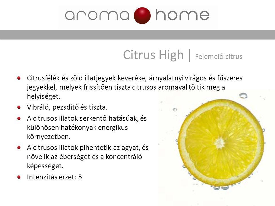Citrusfélék és zöld illatjegyek keveréke, árnyalatnyi virágos és fűszeres jegyekkel, melyek frissítően tiszta citrusos aromával töltik meg a helyisége