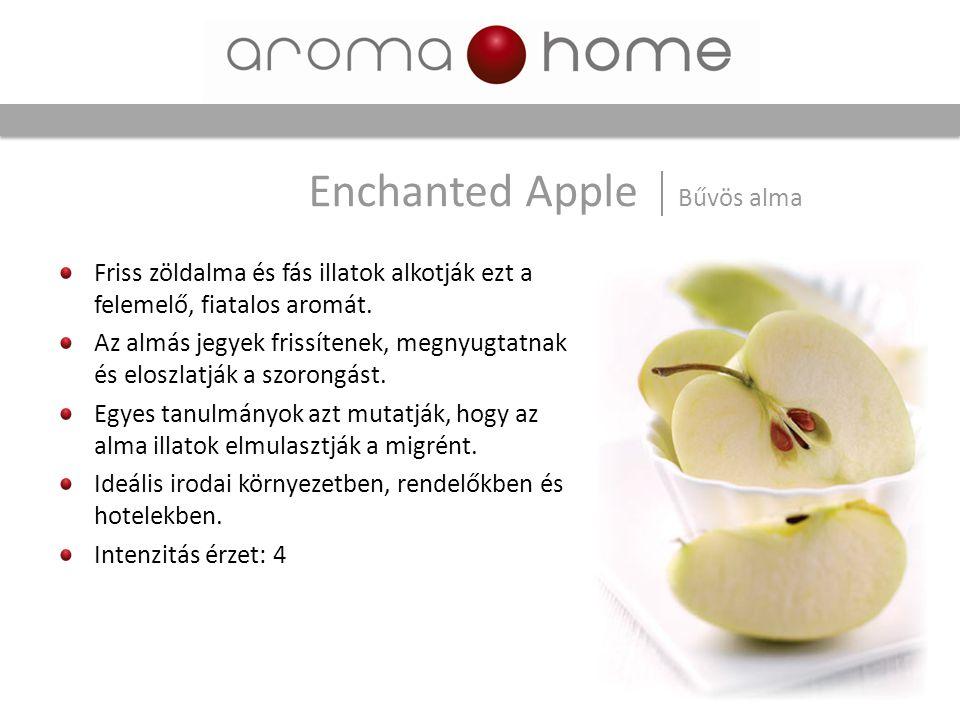 Friss zöldalma és fás illatok alkotják ezt a felemelő, fiatalos aromát. Az almás jegyek frissítenek, megnyugtatnak és eloszlatják a szorongást. Egyes
