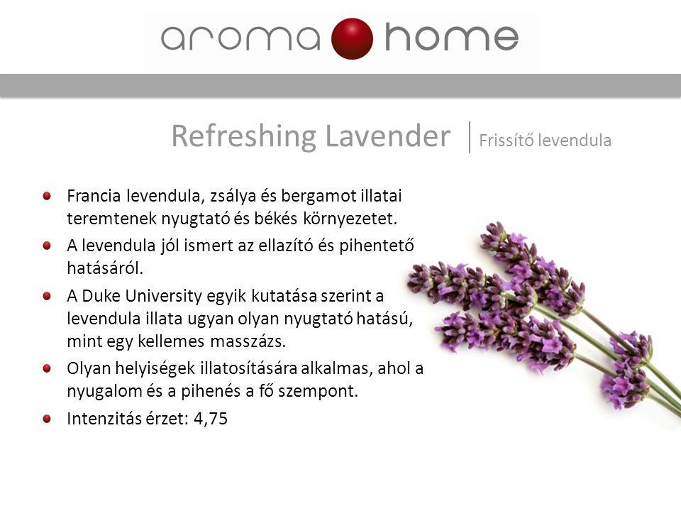 Francia levendula, zsálya és bergamot illatai teremtenek nyugtató és békés környezetet. A levendula jól ismert az ellazító és pihentető hatásáról. A D