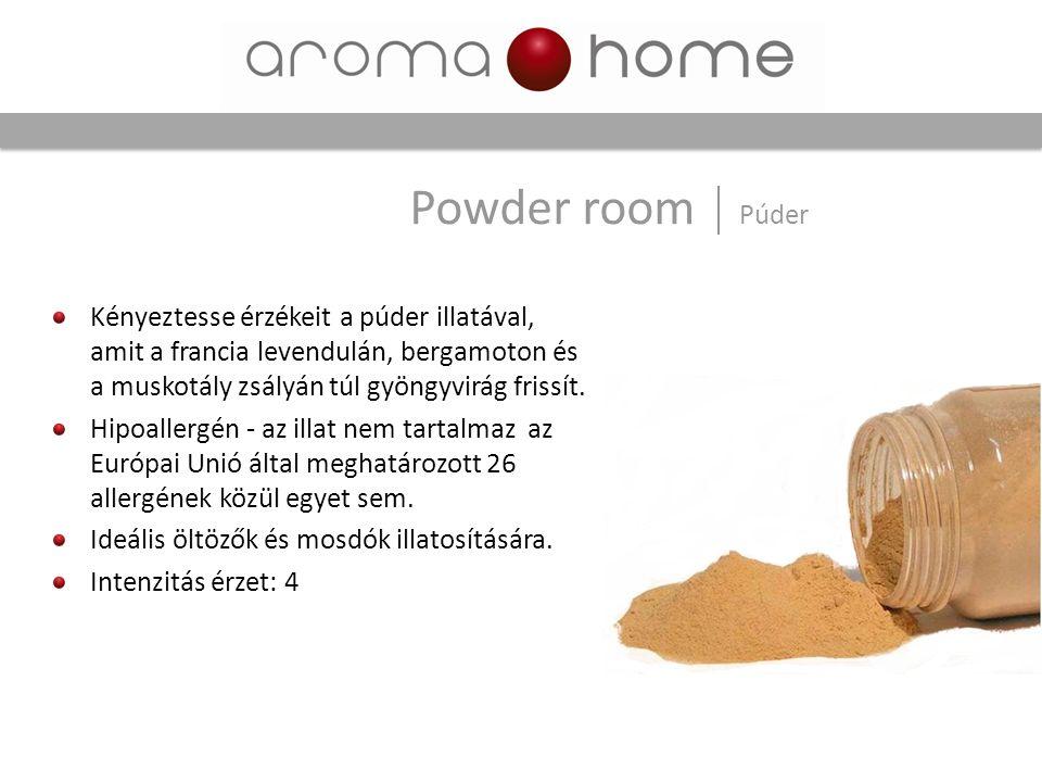 Powder room Púder Kényeztesse érzékeit a púder illatával, amit a francia levendulán, bergamoton és a muskotály zsályán túl gyöngyvirág frissít. Hipoal