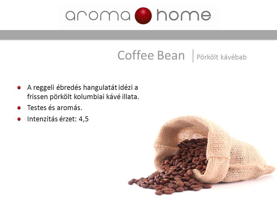 A reggeli ébredés hangulatát idézi a frissen pörkölt kolumbiai kávé illata. Testes és aromás. Intenzitás érzet: 4,5 Coffee Bean Pörkölt kávébab